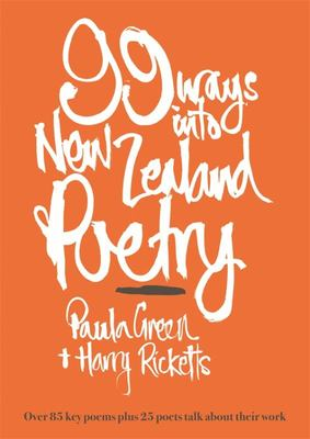 99 Ways Into New Zealand Poetry