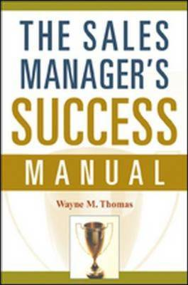 The Sales Manager's Success Manual