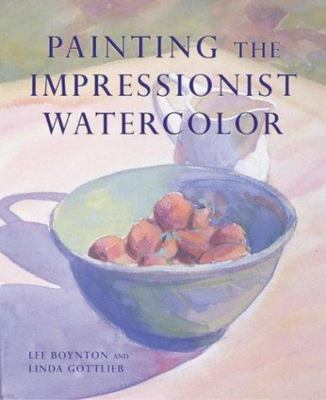Painting the Impressionist Watercolor
