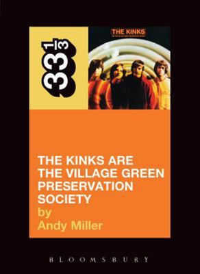 The Kinks Are the Village Green Preservation Society 33 1/3