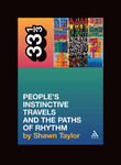 Tribe Called Quests Peoples Intinctive Travels And The Path A 33 1/3