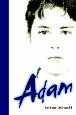 Adam: A Sensuous Coming-of-age Tale (Adam #1)
