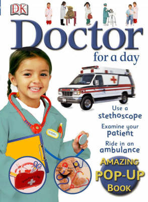 Doctor for a Day Amazing Pop Up