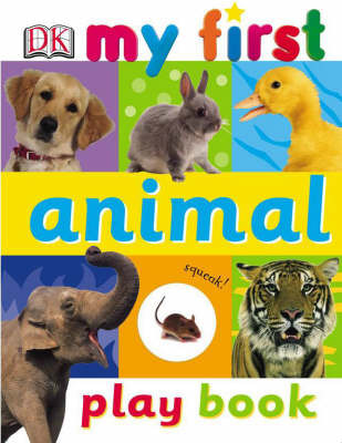 My First Animal Play Book (Spiral Bound)