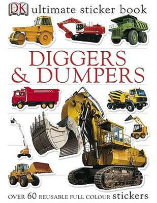 Ultimate Diggers & Dumpers Sticker Book