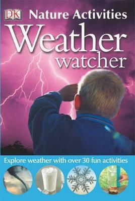 Weather Watcher (Nature Activities)