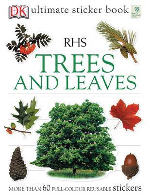 Trees And Leaves: Rhs Ultimate Sticker Book