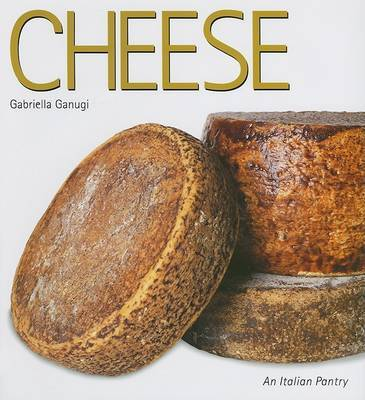 Cheese: The Italian Pantry Series