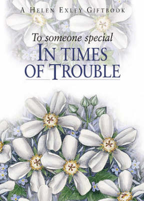 To Someone Special in Times of Trouble