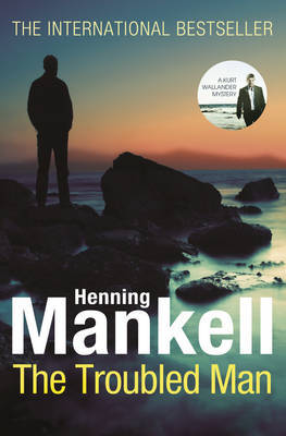 The Troubled Man (Wallander #10)