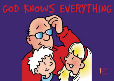 God Knows Everything (Colour and Learn)