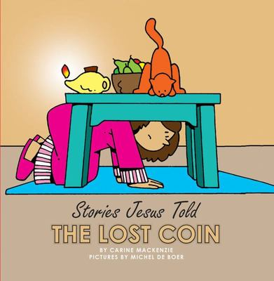 Stories Jesus Told Lost Coin