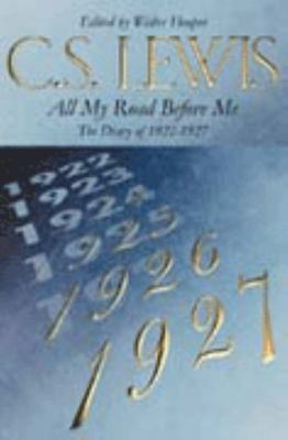All My Road Before Me: The Diary of 1922-1927