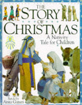Story of Christmas: A Nativity Tale for Children