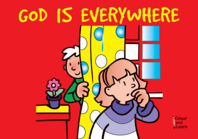 God is Everywhere (Colour and Learn)