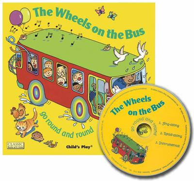 Wheels on the Bus Go Round and Round (Book & CD)