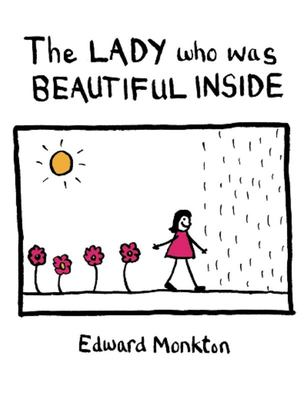 The Lady Who Was Beautiful Inside