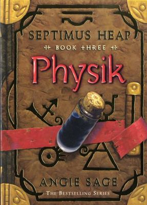 Physik (Septimus Heap #3)