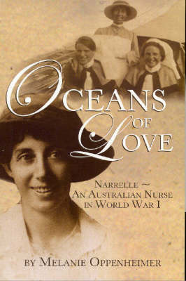 Oceans of Love: Narrelle - An Australian Nurse in World War I