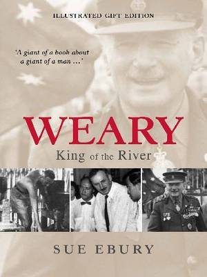 Weary: King of the River