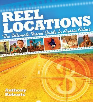 Reel Location: Ultimate Guide to Australian Film Locations