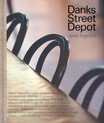 Danks Street Depot: Relaxed Food for Fast Lifestyles