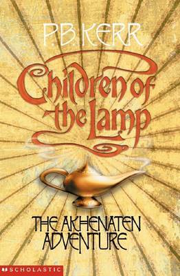 The Akhenaten Adventure (Children of the Lamp #1)