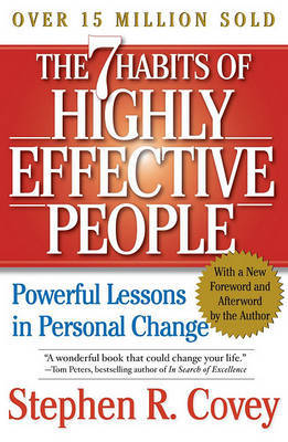The 7 Habits of Highly Effective People : Restoring the character ethic (Revised edition 2004) : Restoring the character ethic