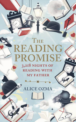 The Reading Promise: 3218 Nights of Reading with My Father