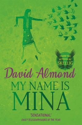 My Name is Mina (Skellig #2)