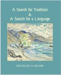 A search for tradition and a search for a language