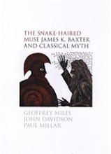 The Snake-Haired Muse: James K. Baxter and Classical Myth