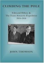 Climbing the Pole: Edmund Hillary & the Trans-Antarctic Expedition 1955-1958