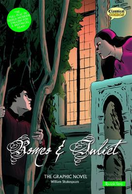 Romeo and Juliet : The Graphic Novel - Quick Text