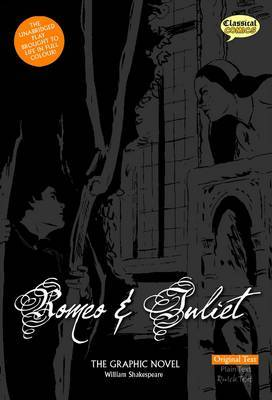 Romeo and Juliet : The Graphic Novel : Original Text