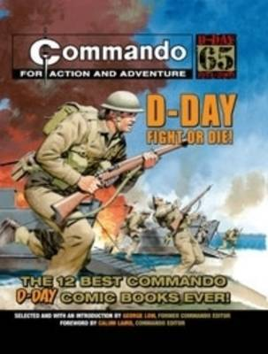 D-Day - Fight Or Die! The 12 Best Commando D-Day Comic Books