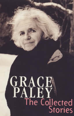 The Collected Stories of Grace Paley