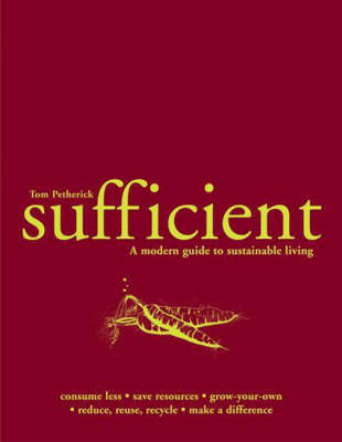 Sufficient: A Modern Guide to Sustainability