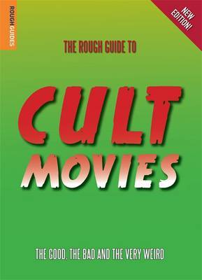 The Rough Guide to Cult Movies (3rd rev. ed.)