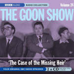 The Goon Show - 24: The Case of the Missing Heir