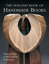 Penland Book of Handmade Books : Master Classes in Bookmaking Techniques