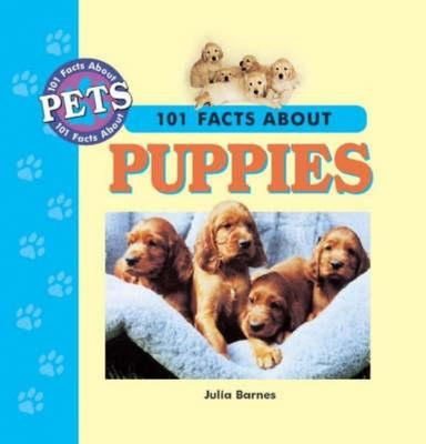 101 Facts About Puppies