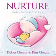 Nurture - Caring For Your New Baby