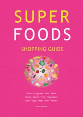 Super Foods Shopping Guide