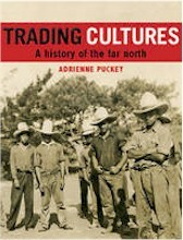 Trading Cultures : A History of the Far North