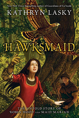 Hawksmaid -The Untold Story of Robin Hood and Maid Marian