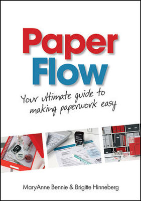 Paper Flow: Your Ultimate Guide to Making Paperwork Easy