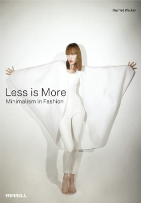 Less is More : Minimalism in Fashion