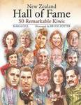 New Zealand Hall of Fame: 50 Remarkable Kiwis H/B