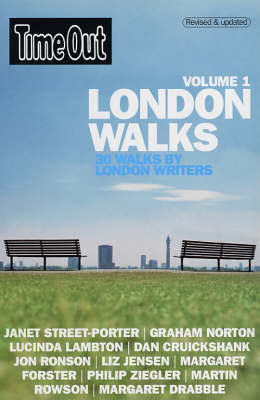 """""""Time Out"""" London Walks: 30 Walks by London Writers: v.1"""